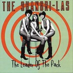 The Shangri-Las Began It All