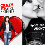 Farewells and Finales: Crazy Ex-Girlfriend & You're The Worst